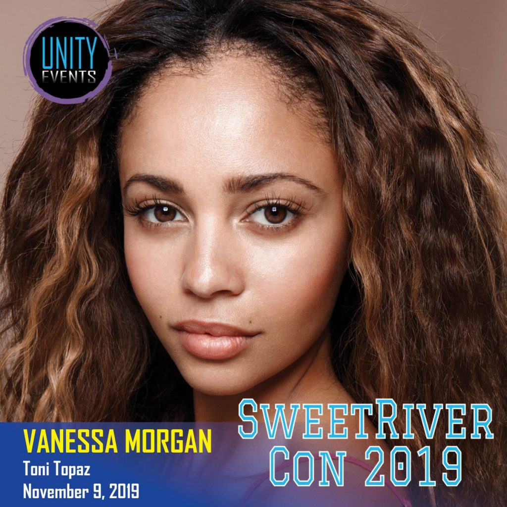 Riverdales Vanessa Morgan Is Coming To Sweetriver Con 2019